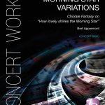 """ベルト・アッペルモントの新作「Morning Star Variations – Chorale Fantasy on """"How lovely shines the Morning Star""""」の音源が公開に"""