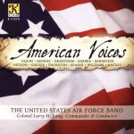Klavier Music Productionsより、アメリカ空軍バンドのCD「American Voices」が発売