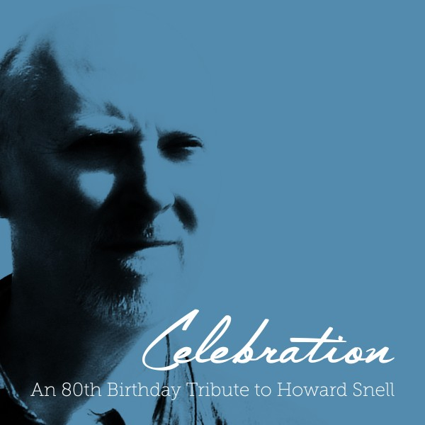 22145-cd-celebration-an-80th-birthday-tribute-to-howard-snell