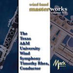 マーク・カスタム(Mark Records)より、「Wind Band Masterworks, Volume VII」が発売中