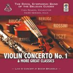 World Wind Musicより、ベルギー・ギィデ交響吹奏楽団「Violin Concerto No. 1 & more great classics – Live in Concert at Bozar Brussels」が発売中