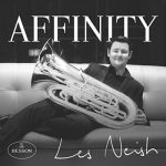 【動画あり】テューバ奏者レス・ネイシュ氏(Les Neish)の2016のCD「Affinity」が好評