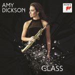 【動画あり】エイミー・ディクソン(Amy Dickson)の最新盤「Glass」がイギリスのSpecialist Classical Chartで1位を獲得