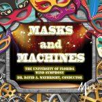 フロリダ大学ウィンド・シンフォニーの「Masks and Machines」がナクソス・ミュージック・ライブラリーに追加