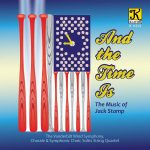 Klavier Music Productionsより、ヴァンダービルト・ウインド・シンフォニーのCD「AND THE TIME IS: THE MUSIC OF JACK STAMP」が発売中