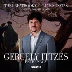 フルート奏者ゲルゲイ・イッツェーシュ(Gergely Ittzes)の「The Great Book of Flute Sonatas, Vol. 2」がナクソス・ミュージック・ライブラリーに追加