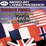 イーストマン・ウィンド・アンサンブル(Eastman Wind Ensemble)の「Hands Across The Sea」がナクソス・ミュージック・ライブラリーに追加
