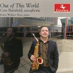 サクソフォーン奏者コリー・バーンフィールド(Cory Barnfield)の「Out of This World」がナクソス・ミュージック・ライブラリーに追加