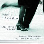 クラリネット奏者フローラン・エオ(Florent Heau)の「Une Histoire de tango」がナクソス・ミュージック・ライブラリーに追加