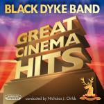 Obrassoより、ブラック・ダイク・バンド(Black Dyke Band)のCD「Great Cinema Hits」が発売中