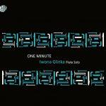 フルート奏者イワーナ・グリンカ(Iwona Glinka)の「One Minute」がナクソス・ミュージック・ライブラリーに追加