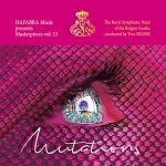 HAFABRA Musicより、ベルギー・ギィデ交響吹奏楽団の新譜「Mutations: Masterpieces Vol. 13」が発売