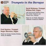 Crystal Recordsより、トランペット奏者デヴィッド・ヒックマン(David Hickman)、フレッド・ザウター(Fred Sautter)の「Trumpets in the Baroque」が発売