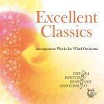 CAFUAレコードより、福岡工業大学吹奏楽団のCD「エクセレント・クラシックス 管弦楽編曲作品集」が発売(2017/8/23)