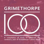 DOYENより、グライムソープ・コリアリー・バンド(Grimethorpe Colliery Band)のCD「Grimethorpe 100」が発売中