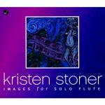 フルート奏者クリステン・ストナー(Kristen Stoner)の「Images for Solo Flute」がナクソス・ミュージック・ライブラリーに追加