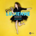 トランペット奏者ルシアンヌ・ルノダン=ヴァリ(Lucienne Renaudin Vary)の「The Voice of the Trumpet」がナクソス・ミュージック・ライブラリーに追加
