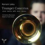 トランペット奏者ロマン・ルルー(Romain Leleu)の「Trumpet Concertos」がナクソス・ミュージック・ライブラリーに追加