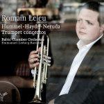 トランペット奏者ロマン・ルルー(Romain Leleu)の「フンメル/ハイドン/ネルーダ:トランペット協奏曲集」がナクソス・ミュージック・ライブラリーに追加