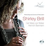 クラリネット奏者シャーリー・ブリル(Shirley Brill)の「ウェーバー/ベールマン」がナクソス・ミュージック・ライブラリーに追加
