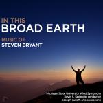 アメリカの吹奏楽ラジオ番組兼インターネット番組「Wind & Rhythm」8/29-9/4の放送はスティーヴン・ブライアント作品集CD「In This Broad Earth」特集