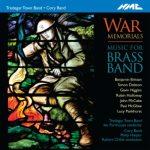 NMC Recordingsより、トレディガー・タウン・バンド(Tredegar Town Band)とコーリー・バンド(Cory Band)によるアルバム「War Memorials」が発売中