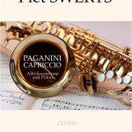 ピート・スウェルツ(Piet Swerts)、アルト・サクソフォーンとピアノのための「Paganini Capriccio」の楽譜が間もなく発売