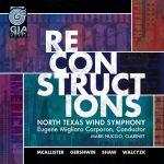 ノース・テキサス・ウィンド・シンフォニーの「リコンストラクションズ(Reconstructions)」がナクソス・ミュージック・ライブラリーに追加