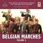 World Wind Musicより、ベルギー・ギィデ交響吹奏楽団(The Royal Symphonic Band of the Belgian Guides)のCD「Belgian Marches, Vol.5」が発売