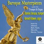 トランペット奏者ドミニク・ドラッス(Dominic Derasse)の「Baroque Masterpieces」がナクソス・ミュージック・ライブラリーに追加