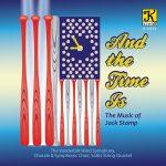 ヴァンダービルト・ウィンド・シンフォニー(Vanderbilt Wind Symphony)のジャック・スタンプ作品集「And the Time Is」がナクソス・ミュージック・ライブラリーに追加