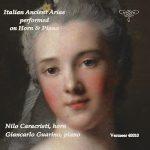 ホルン奏者ニーロ・カラチスティ(Nilo Caracisti)の「Italian Ancient Arias」がナクソス・ミュージック・ライブラリーに追加