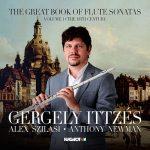 フルート奏者ゲルゲイ・イッツェーシュ(Gergely Ittzes)の「The Great Book of Flute Sonatas, Vol. 1」がナクソス・ミュージック・ライブラリーに追加