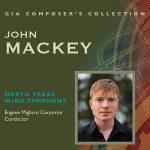 ノース・テキサス・ウィンド・シンフォニーの「ジョン・マッキー作品集」がナクソス・ミュージック・ライブラリーに追加