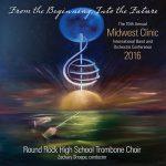 「第70回ミッドウェスト・クリニック 2016 – ラウンドロック・ハイスクール・トロンボーン・クワイアー」がナクソス・ミュージック・ライブラリーに追加