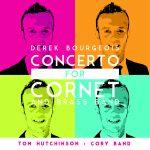 World of Brassより、コーリー・バンドの首席コルネット奏者トム・ハッチンソン氏(Tom Hutchinson)の「Derek Bourgeois – Concerto for Cornet and Brass Band」が発売中
