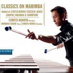 CDレビュー:繊細かつ情熱的!歌うマリンバ!布谷史人「ピアソラ・オン・マリンバ」「クラシック・オン・マリンバ」