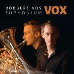 ユーフォニアム奏者のロベルト・フォス氏(Robbert Vos)のCD「VOX」が発売中