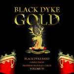 DOYENより、ブラック・ダイク・バンド(Black Dyke Band)のCD「Black Dyke Gold Volume VI」が発売中