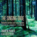 オーボエ奏者アンドリュー・パーカー(Andrew Parker)の「The Singing Oboe」がナクソス・ミュージック・ライブラリーに追加