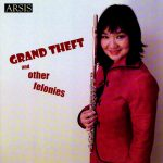 フルート奏者タン・スリアン(Su Lian Tan)の「Grand Theft and Other Felonies」がナクソス・ミュージック・ライブラリーに追加