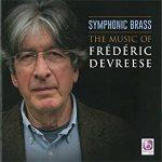 CDレビュー:聴き手を飽きさせることなく次から次へと楽しませてくれる職人技!「シンフォニック・ブラス:フレデリック・デフレーセ作品集」