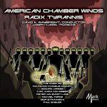 アメリカン・チェンバー・ウィンズ&ジョゼフ・アレッシの「Radix Tyrannis」がナクソス・ミュージック・ライブラリーに追加