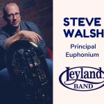 【ブラスバンド】レイランド・バンドの首席ユーフォニアム奏者にスティーヴ・ウォルシュ氏(Steve Walsh)が就任