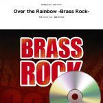 「Brass Rockシリーズ」ほか:ウィンズスコア吹奏楽楽譜 新刊情報(2018/11/9発売分)