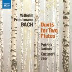 NAXOSレーベルより、パトリック・ガロワ(フルート)瀬尾 和紀(フルート)のCD「W.F.バッハ:2本のフルートのための二重奏曲集」が発売(2018/1/25)